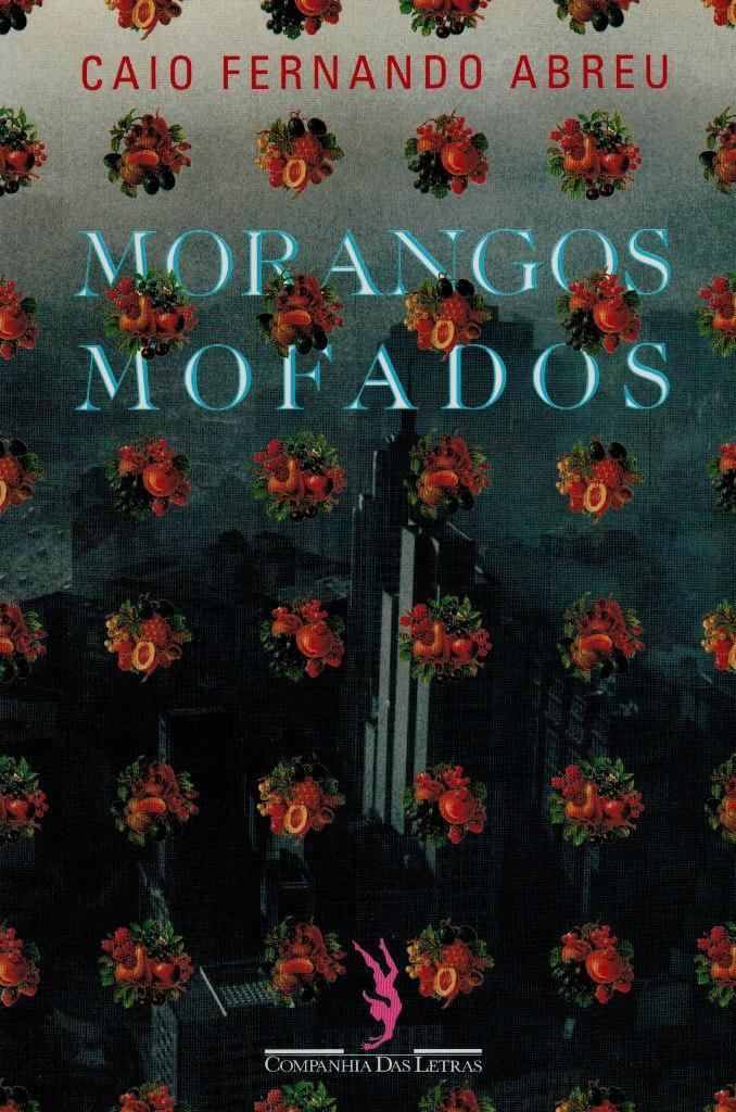 Resenha – Morangos Mofados